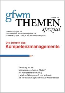 gfwm THEMEN spezial Diskussionspapier Die Zukunft des Kompetenzmanagememts