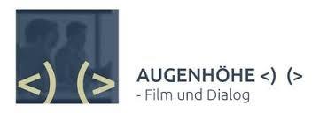 AUGENHÖHE – Film und Dialog
