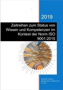 Zeitreihen zum Status von Wissen und Komptenzen im Kontex der Norm ISO 90012015