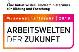 Wissenschaftsjahr 2018_ Arbeitswelten der Zukunft - Die GfWM ist Partner - GfWM