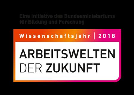 Wissenschaftsjahr 2018 – Arbeitswelten der Zukunft