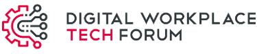 Digital Workplace Tech FORUM - 12. & 13. Februar 2020 | München